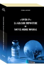 « COVID-19 » LA GRANDE...