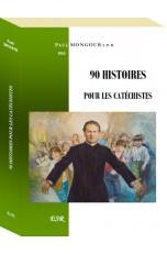 90 HISTOIRES POUR LES...
