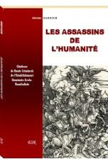 LES ASSASSINS DE L'HUMANITÉ