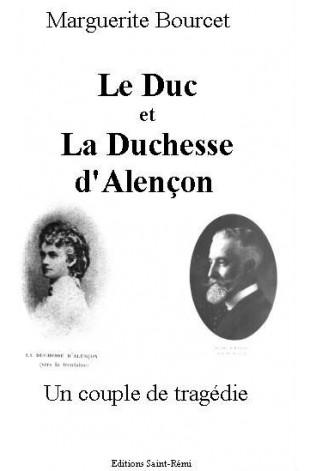 LE DUC ET LA DUCHESSE D'ALENCON