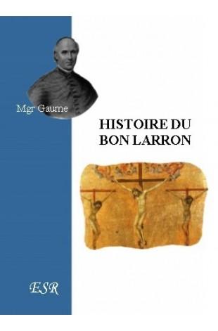 HISTOIRE DU BON LARRON