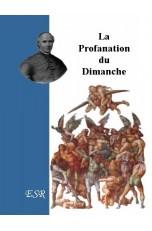 LA PROFANATION DU DIMANCHE