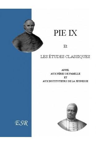 PIE IX ET LES ETUDES CLASSIQUES