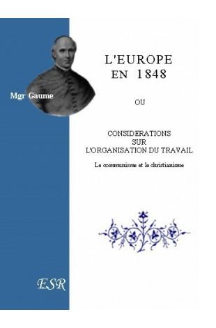 L'EUROPE EN 1848 OU CONSIDERATIONS SUR L'ORGANISATION DU TRAVAIL.Le Communisme et le Christianisme