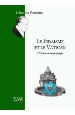LE JUDAISME ET LE VATICAN. Une tentative de subversion spirituelle ?