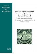 Moyens et Médiateurs de la Magie