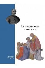 LE GRAND JOUR APPROCHE