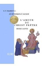 L'AMOUR DU CHRIST PRÊTRE