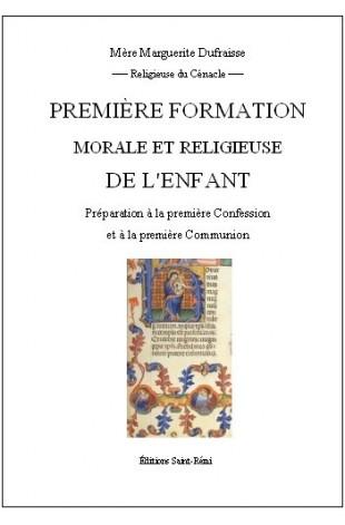PREMIERE FORMATION MORALE ET RELIGIEUSE DE L'ENFANT