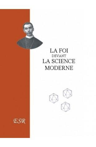 LA FOI DEVANT LA SCIENCE MODERNE