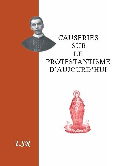 CAUSERIES SUR LE PROTESTANTISME D'AUJOURD'HUI