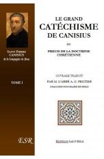 LE GRAND CATECHISME DE SAINT-PIERRE CANISIUS