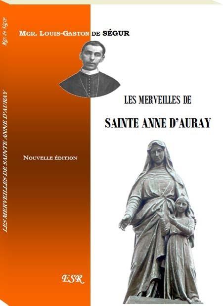 LES MERVEILLES DE SAINTE ANNE D'AURAY