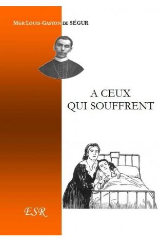 A CEUX QUI SOUFFRENT