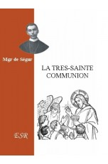 LA TRES SAINTE COMMUNION.