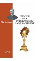 PRIE-DIEU pour l'adoration du Saint Sacrement.