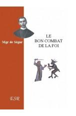LE BON COMBAT DE LA FOI.
