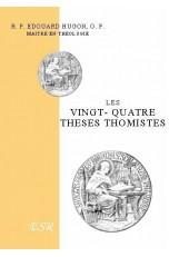 LES VINGT-QUATRE THESES THOMISTES