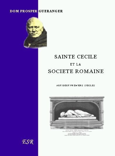 SAINTE CECILE ET LA SOCIETE ROMAINE, aux deux premiers siècles