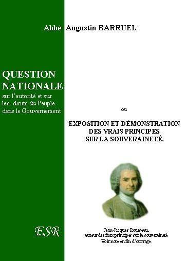 QUESTION NATIONALE, sur l'autorité et sur les  droits du Peuple dans le Gouvernement