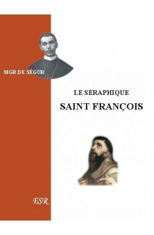 LE SERAPHIQUE SAINT-FRANCOIS