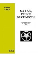 SATAN, PRINCE DE CE MONDE