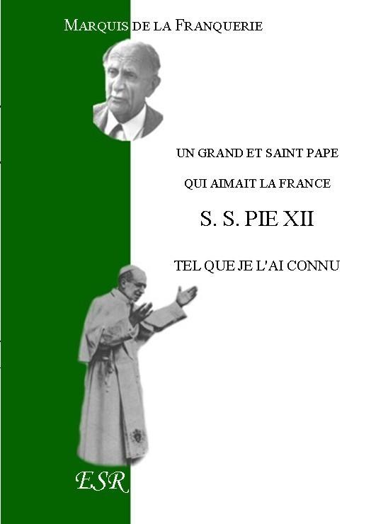 PIE XII, TEL QUE JE L'AI CONNU