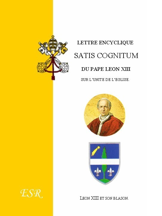 """LETTRE ENCYCLIQUE """"SATIS COGNITUM""""."""