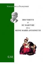 DES VERTUS ET DU MARTYRE DE MARIE-ANTOINETTE
