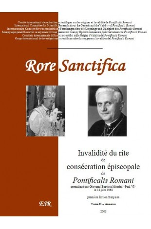 RORE SANCTIFICA, Invalidité du rite de consécration épiscopale de Pontficalis Romani - Partie II : annexes.