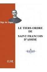LE TIERS-ORDRE DE St FRANCOIS D'ASSISE