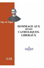 HOMMAGE AUX JEUNES CATHOLIQUES-LIBÉRAUX