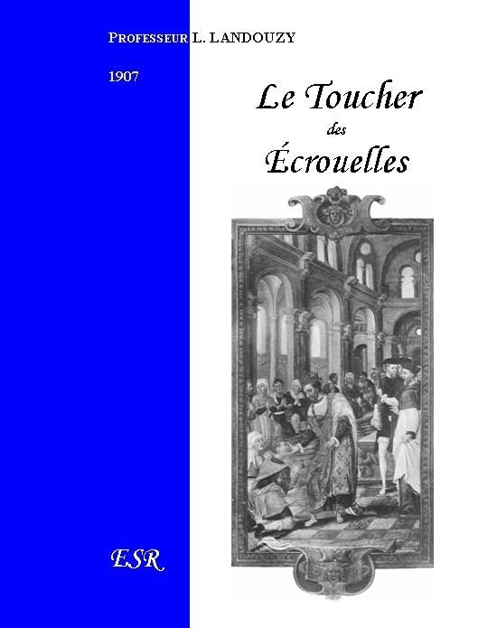 LE TOUCHER DES ECROUELLES