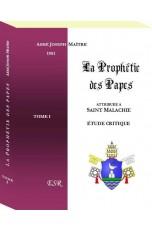 LA PROPHETIE DES PAPES, attribuée à s. Malachie, étude critique