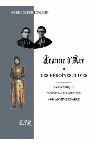 JEANNE D'ARC ET LES HEROINES JUIVES