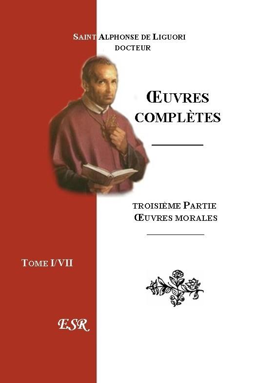 ŒUVRES COMPLETES. IIIe Part. Œuvres morales.