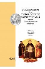 COMPENDIUM DE LA THEOLOGIE de Saint Thomas au Frère Reginald (Extrait de l'Opuscule n°I)