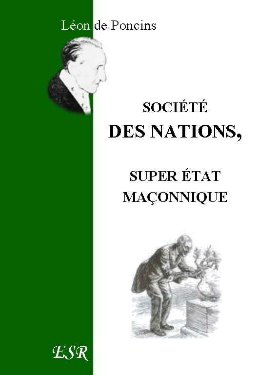 SOCIÉTÉ DES NATIONS, SUPER ÉTAT MAÇONNIQUE