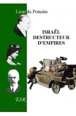 ISRAËL DESTRUCTEUR D'EMPIRES