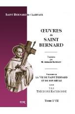 ŒUVRES DE SAINT BERNARD, précédées de la Vie de Saint Bernard et de son siècle du TRP. Th. Ratisbonne.