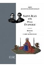 SAINT JEAN ET LE 4eme EVANGILE, Réponse à l'abbé Loisy