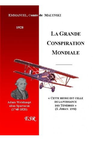 LA MISSION DU PEUPLE DE DIEU, 6ème part. LA GRANDE CONSPIRATION MONDIALE