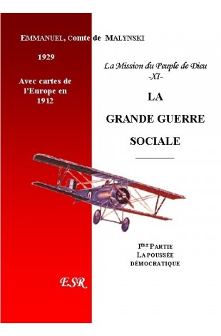 LA MISSION DU PEUPLE DE DIEU, 11ème part. LA GRANDE GUERRE SOCIALE.