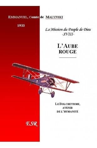 LA MISSION DU PEUPLE DE DIEU, 18ème part. L'AUBE ROUGE.