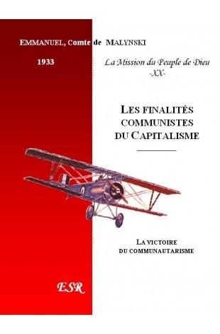LA MISSION DU PEUPLE DE DIEU, 20ème part. LES FINALITÉS COMMUNISTES DU CAPITALISME.