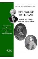 DE L'EGLISE GALLICANE DANS SON RAPPORT AVEC LE SAINT-SIEGE