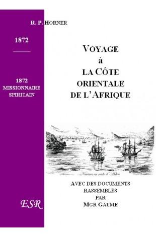 VOYAGE A LA COTE ORIENTALE DE L'AFRIQUE