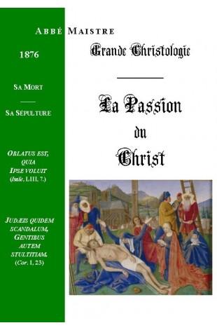 GRANDE CHRISTOLOGIE LA PASSION DU CHRIST