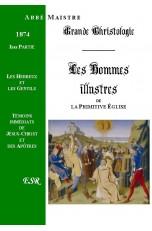 GRANDE CHRISTOLOGIE LES HOMMES ILLUSTRES, I & II