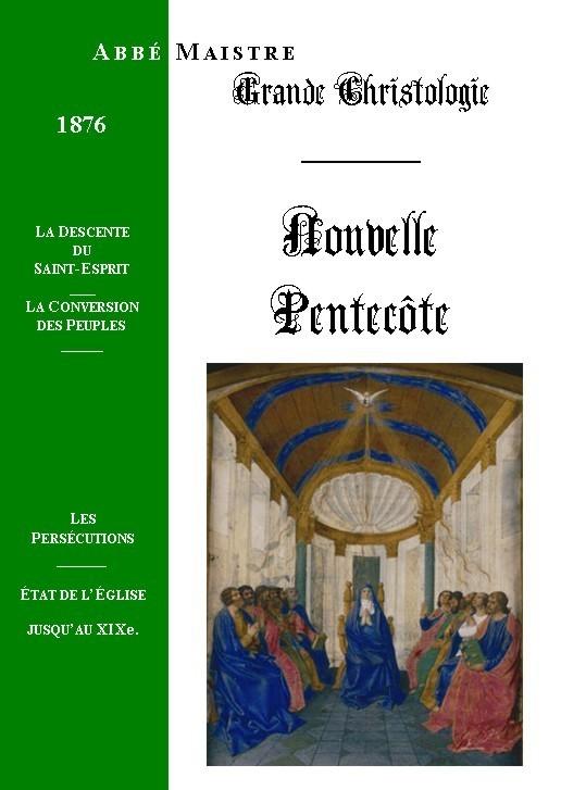 GRANDE CHRISTOLOGIE NOUVELLE PENTECÔTE